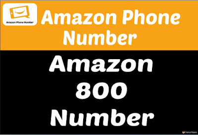 Amazon 800 Number | Make Easy Calls Through Amazon Customer Service