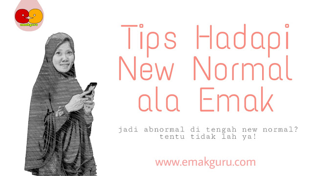 tips hadapi new normal ala emak