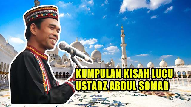 Kumpulan Kisah Lucu Ustadz Abdul Somad