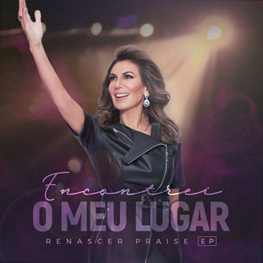 Download Renascer Praise - Encontrei O Meu Lugar (2019)