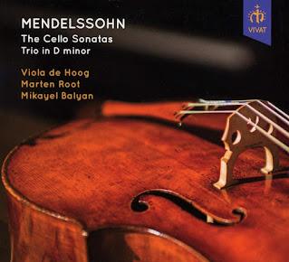 Mendelssohn Cello Sonatas, Piano Trio No. 1; Viola de Hoog, Mikayel Balyan, Marten Root; Vivat