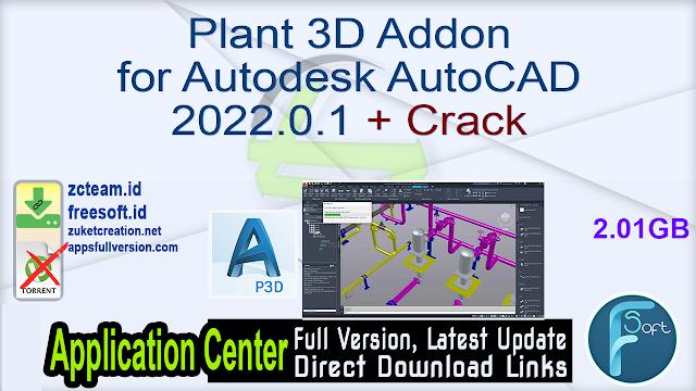 Plant 3D Addon for Autodesk AutoCAD 2022.0.1 + Crack_ ZcTeam.id
