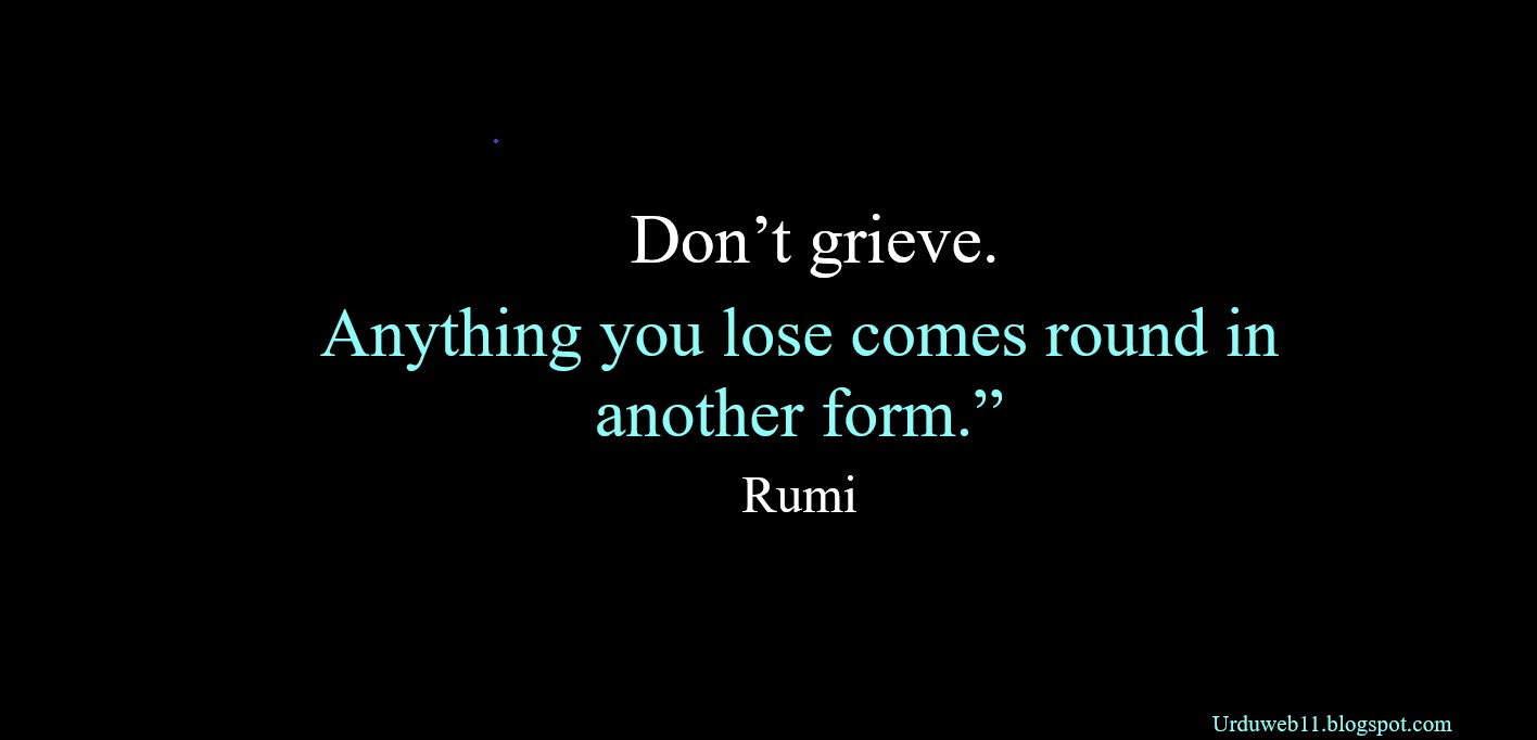 Top Rumi Quotes To Polish Your Qualities And Expand Your Mind Life