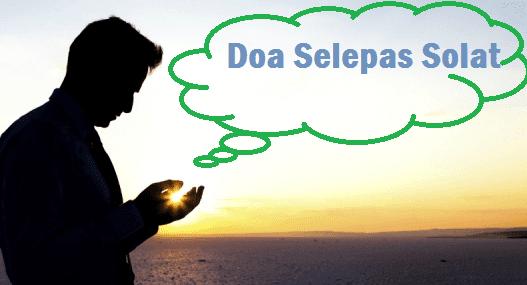 Doa Ringkas Selepas Solat Fardhu dan Maksudnya