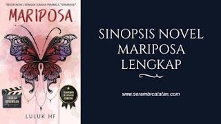 Sinopsis Novel Mariposa Lengkap - serambicatatan.com
