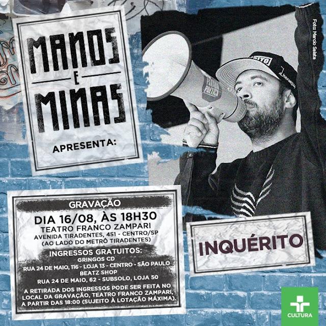Inquérito, Emicida e Daniel Yorubá no Manos e Minas dia 16/08