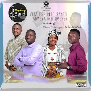 Prophecy Band – Vem Espírito Santo (Mweya Mutsvene) ( 2019 ) [DOWNLOAD]