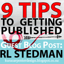 9 Tips to getting published - Guest Blog Post by author RL Stedman