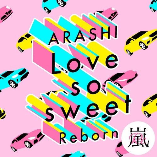 嵐 - Love so sweet : Reborn rar