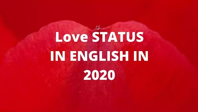 67+ Love Status In English For Girlfriend And Boyfriend
