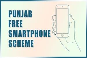 [Beneficiary List] पंजाब मुफ्त स्मार्टफोन योजना लाभार्थी सूची 2021