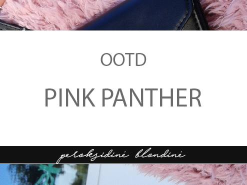 OOTD: PINK PANTHER