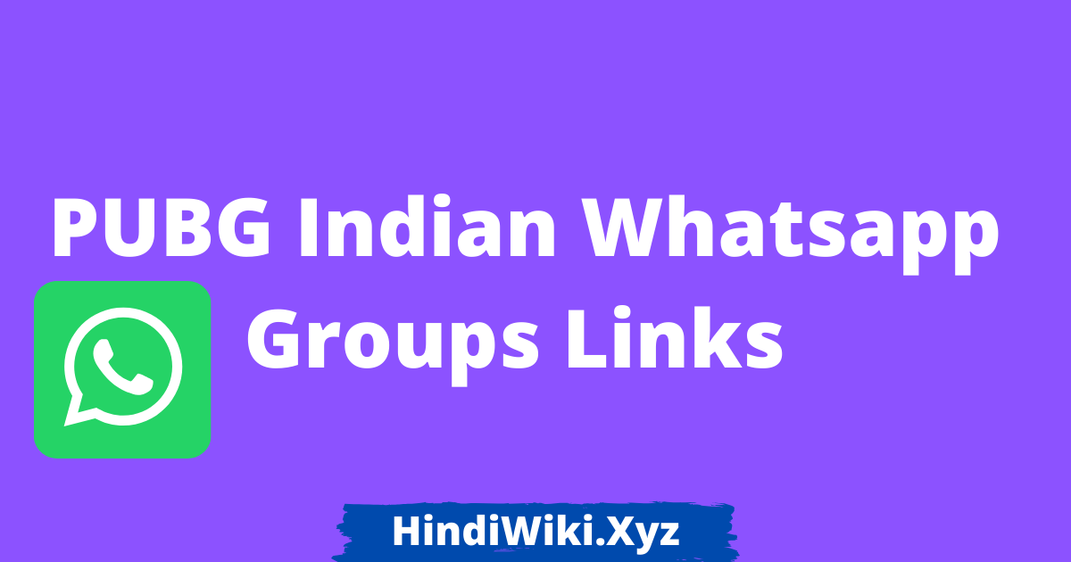 PUBG Indian Whatsapp Groups Links