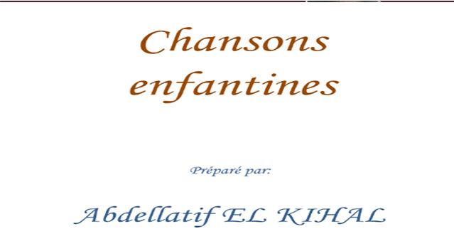 باقة من الأناشيد للأطفال بالفرنسية chansons enfantines