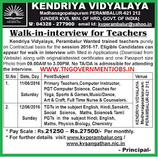 Walk in Interview for Teaching Posts and Non Teaching Posts for KV Perambalaur School