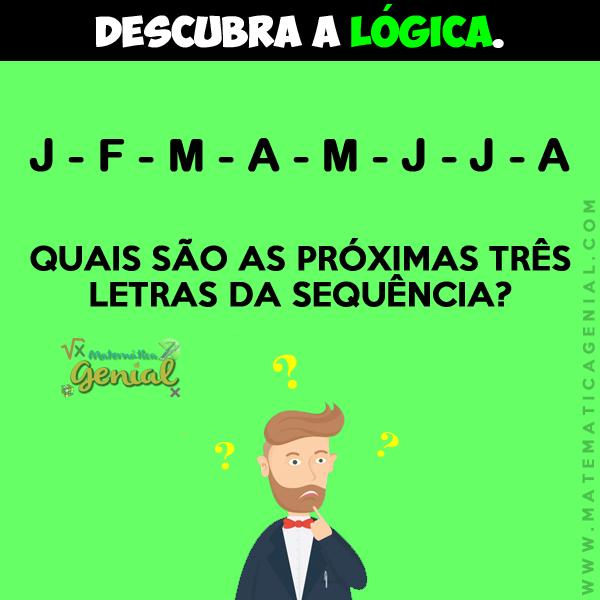 Quais são as próximas três letras da sequência?