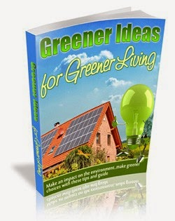 Greener Ideas for Greener Living
