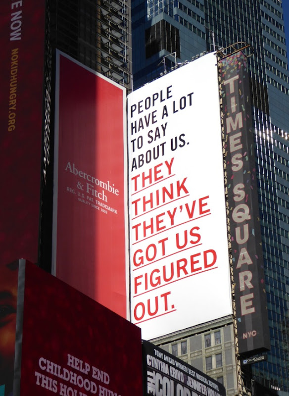 Abercrombie Fitch think got us figured out billboard NYC