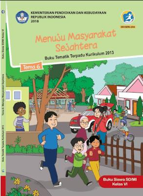 Kunci Jawaban Tematik Kelas 6 Tema 6 Menuju Masyarakat Sejahtera Kurikulum 2013 www.simplenews.me