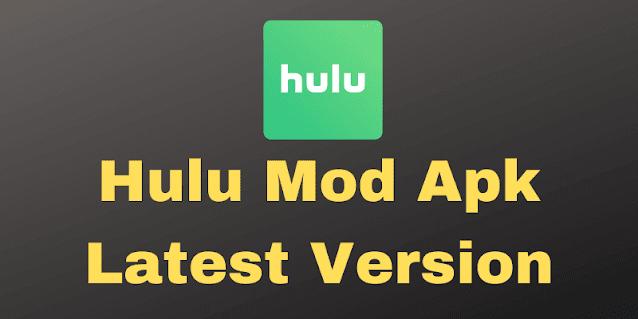Hulu Mod Apk Latest Version