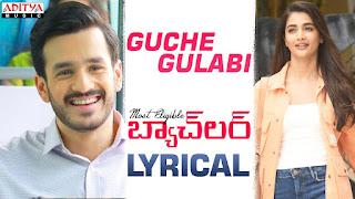 Guche Gulabi Lyrics in English | With Translation | – Most Eligible Bachelor