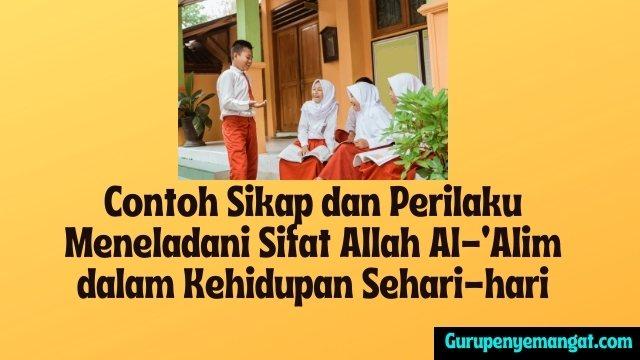 Meneladani Sifat Allah Al-'Alim dalam Kehidupan Sehari-hari
