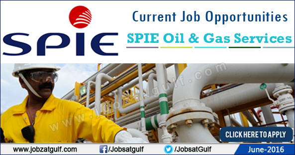 Latest Job Vacancies in SPIE Oil & Gas Services - UAE