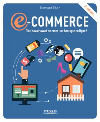 Télécharger E-commerce Tout savoir avant de créer une boutique en ligne ! PDF gratuit