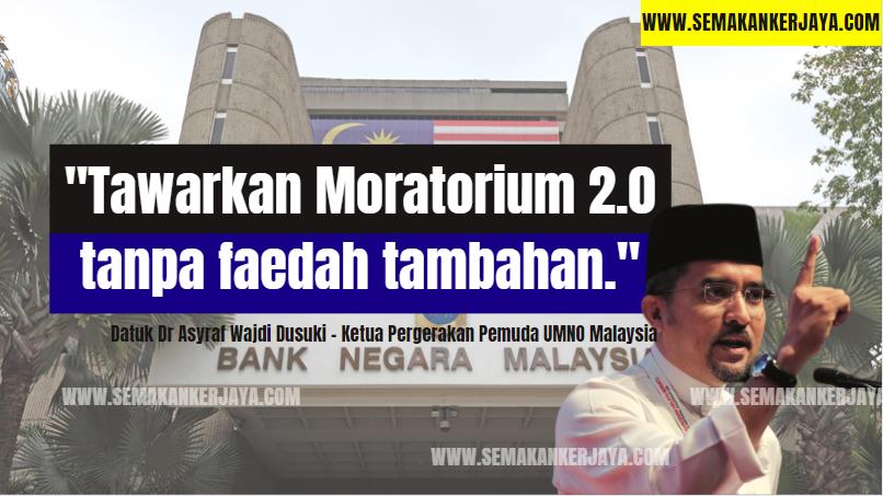 Lanjutan Moratorium Tanpa Faedah Tambahan