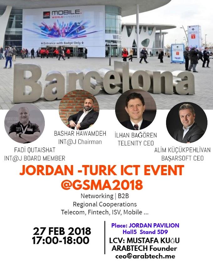 JORDAN-TURK ICT EVENT @GSMA2018