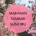 MAKANAN TAMBAH SUSU IBU