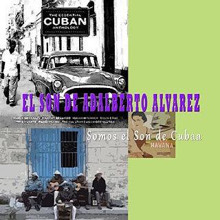 SOMOS EL SON DE CUBA - EL SON DE ADALBERTO ALVAREZ (2015)