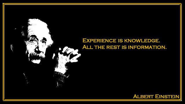 Experience is knowledge. All the rest is information Albert Einstein inspiring quotes