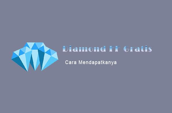 cara mendapatkan diamond ff gratis