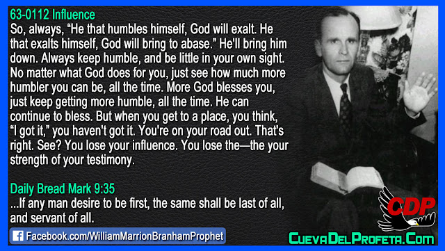 The secret of humility - William Branham Quotes