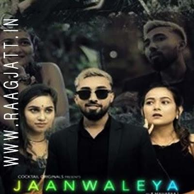 Jaanwaleya by R Maharaaj lyrics