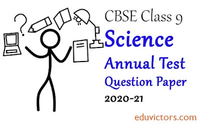Class 9 Science Annual Sample Question Paper  (Set-1) 2020-21 (#class9Papers)(#eduvictors)(#cbsepapers)
