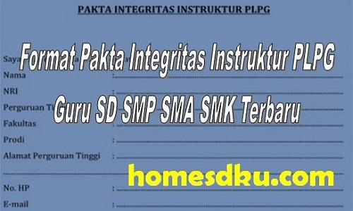 Format Pakta Integritas Instruktur PLPG Guru SD SMP SMA SMK Terbaru