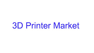 3D Printer Market | Demand for 3D Customized Products to Boost the Market Growth