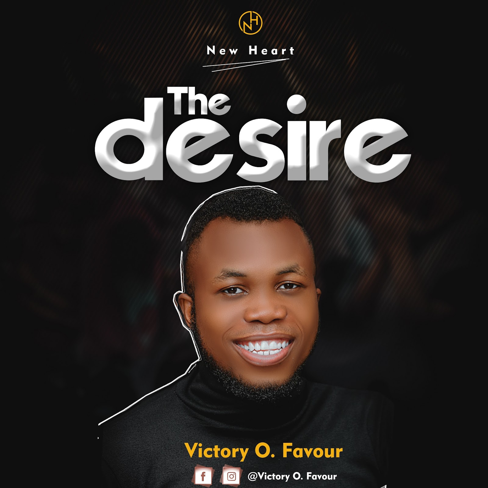 Victory Favour - The Desire Lyrics & Mp3 Download