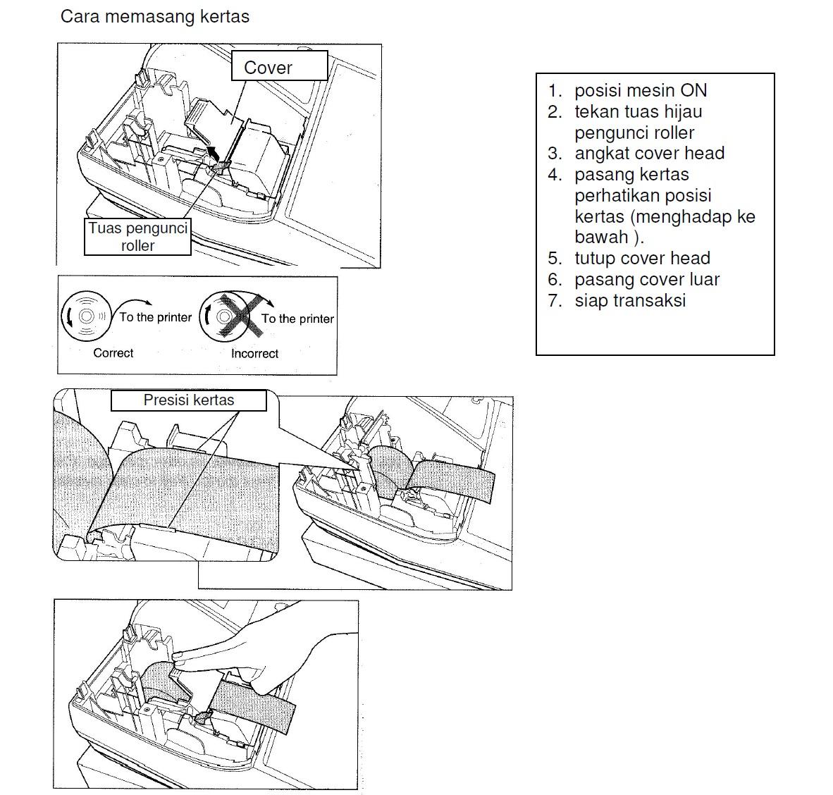 cara memasang kertas pada mesin kasir cash register sharp xe a 203 posisi  mesin ON - tekan tuas hijau - angkat cover head - pasang kertas - tutup  cover head ...