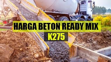 Harga Beton Ready Mix K 275