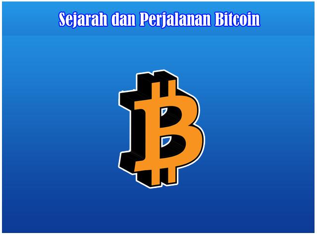 Sejarah dan Pembahasan Perjalanan Bitcoin Terlengkap