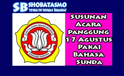 Contoh susunan acara 17 Agustus menggunakan bahasa sunda