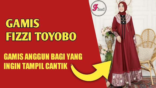 Gamis Fizzi Matt Toyobo, Gamis Anggun untuk Anda yang Ingin Tampil Cantik