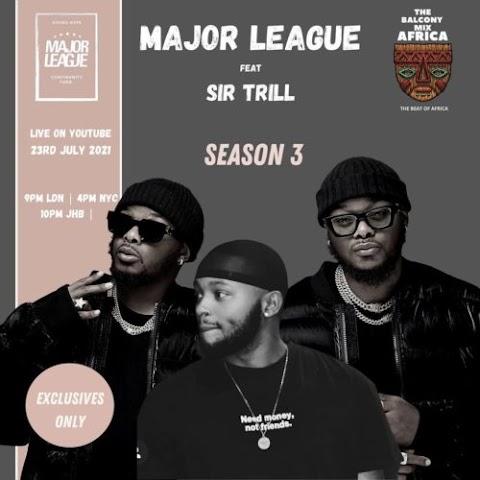 Major League & Sir Trill – Amapiano Live Balcony Mix B2B (S3 EP05)