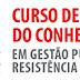 Curso de Gestão Pública e Resistência ao Golpe, em Mairi - Faça sua Inscrição!