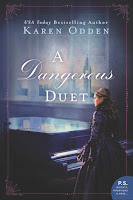 All about A Dangerous Duet by Karen Odden