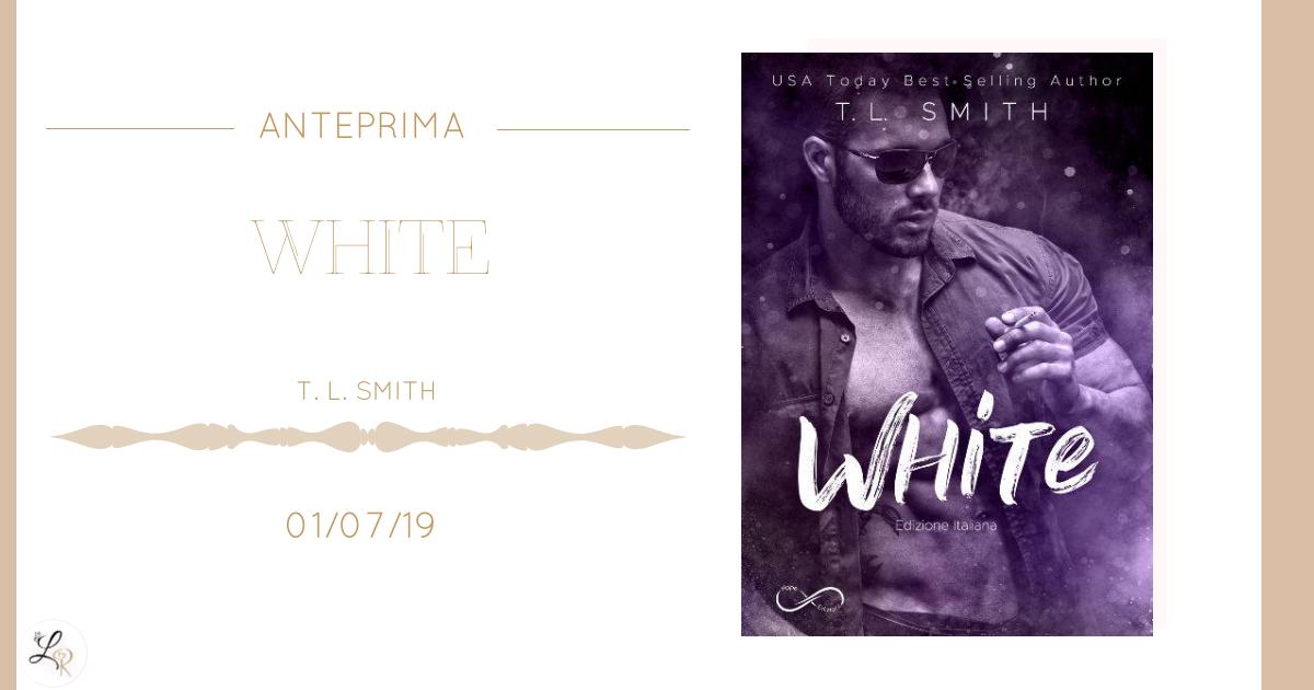 WHITE di T. L. Smith_anteprima