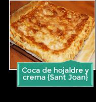 COCA DE SAN JUAN DE HOJALDRE Y CREMA